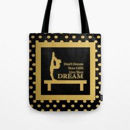 Gymnastics-Gold and Black Live your Dream Design Tote Bag