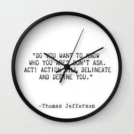 Thomas Jefferson quote Wall Clock