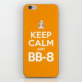 Keep Calm and BB-8 iPhone Skin