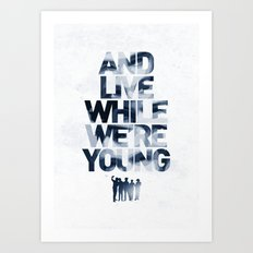 Live While We're Young - 1D Art Print