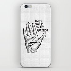 Talk to my hand iPhone & iPod Skin