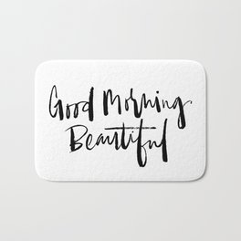 Good Morning Beautiful Brush Script Bath Mat