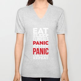 Eat, Sleep, Clinicals, Panic, Study, Panic, Care Plans, Repeat! - Gift Unisex V-Neck