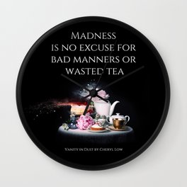 Madness is no excuse Wall Clock