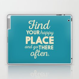 Be happy, wanderlust, find your happy place, travel, explore, go on an adventure, world is my home Laptop & iPad Skin