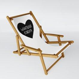 Whatever Forever Sling Chair