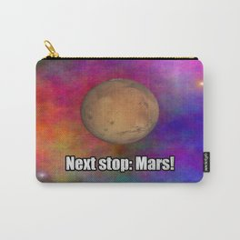 Next stop: Mars! Carry-All Pouch