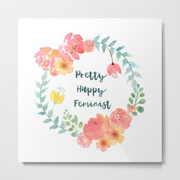 Pretty Happy Feminist Watercolor Floral Wreath Metal Print
