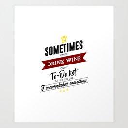 Drink Wine Forever Art Print