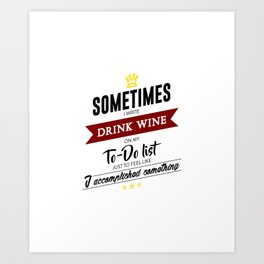 Drink Wine Forever Art Print