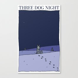 Three Dog Night Canvas Print