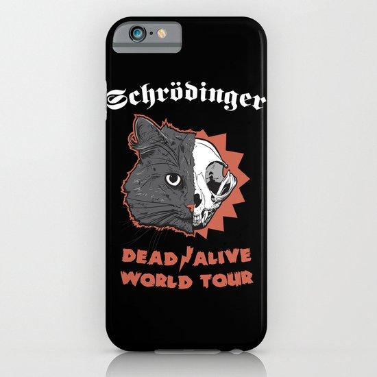 Schrödinger - DEAD/ALIVE World Tour iPhone & iPod Case
