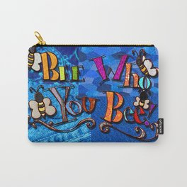 Bee who you bee inspirational quote denim fabric collage Carry-All Pouch
