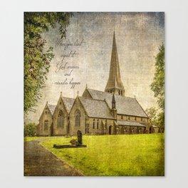 Miracles happen / Christ Church, Healey, Rochdale Canvas Print