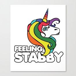 Feeling Stabby Canvas Print