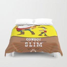 Cowboy Slim Duvet Cover