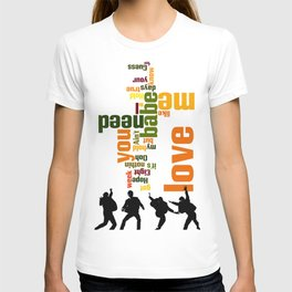 Song typography. All you need is love. T-shirt