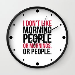 Morning People Funny Quote Wall Clock