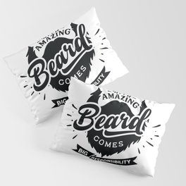 With amazing beard comes Big responsibility - Funny hand drawn quotes illustration. Funny humor. Life sayings. Pillow Sham