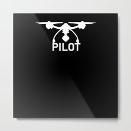 Drone Pilot Drones Racing FPV Drone On Chest Metal Print