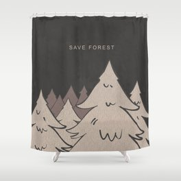 Save Forest Shower Curtain