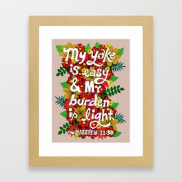My Yoke Is Easy Framed Art Print
