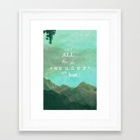 not all those who wander are lost Framed Art Prints featuring NOT ALL THOSE WHO WANDER ARE LOST by SUNLIGHT STUDIOS  Monika Strigel