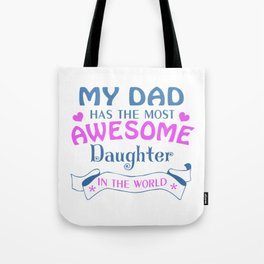 AWESOME DAUGHTER Tote Bag
