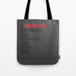 A Comfort Zone Tote Bag