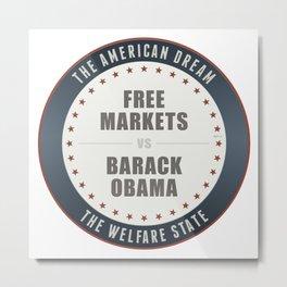 Free Markets Versus Obama Metal Print