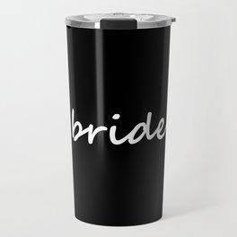 Bride Black & White Travel Mug