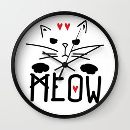 MEOW MEOW MEOW ON Wall Clock