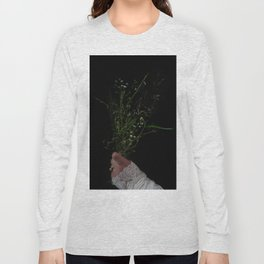 I Brought You Wildflowers But All You Saw Were Weeds Long Sleeve T-shirt
