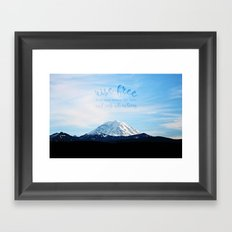 rise free from care before the dawn, and seek adventures Framed Art Print