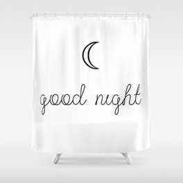 Good Night Shower Curtain
