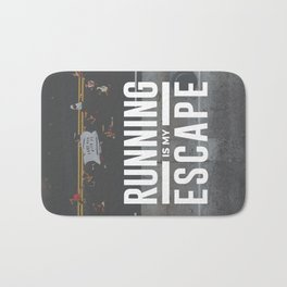 Running Is My Escape Bath Mat
