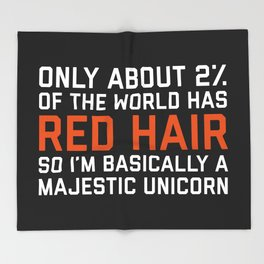 Red Hair Funny Quote Throw Blanket