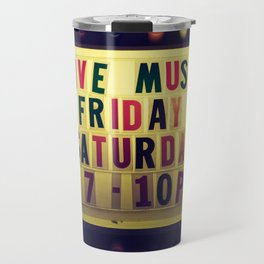Live music sign Travel Mug