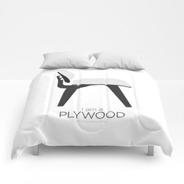 Chairs - A tribute to seats: I'm a Plywood (poster) Comforters
