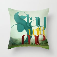 Stay Throw Pillow
