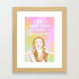 Keep Calm and MakeUp On Framed Art Print
