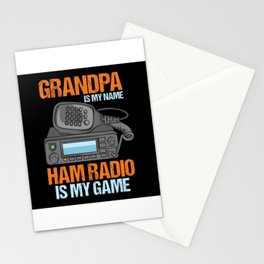 Grandpa Is My Name HAM Radio Is My Game Design Stationery Cards