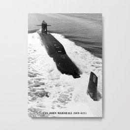 USS JOHN MARSHALL (SSN-611) Metal Print