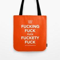 novelty Tote Bags featuring Fucking Fuck Fuck Fuckety Fuck- Orange by IIIIStripeIIII