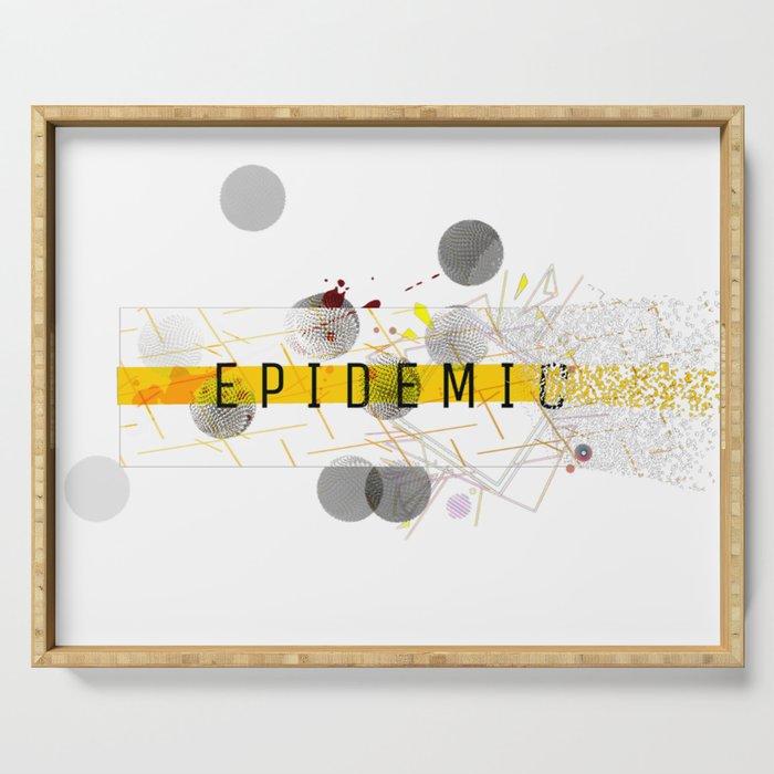 Epidemic Serving Tray