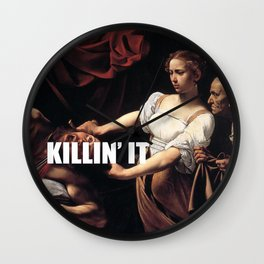 Judith is Killin' It Wall Clock