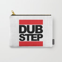 Dubstep Rave Quote Carry-All Pouch