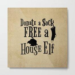 Donate a Sock FREE a House Elf Metal Print