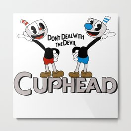 Don't Deal With The Devil - Cuphead Metal Print