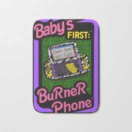 Baby's First Burner Phone // Sarcasm Funny Tech 90s Bath Mat